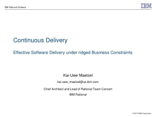 Continuous Delivery  Effective Software Delivery under ridged Business Constraints
