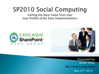 SP2010 Social Computing Getting the Most Value from your User Profiles & My Sites Implementations