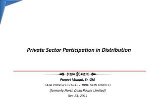 Private Sector Participation in Distribution