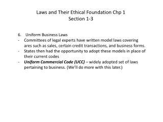 6.    Uniform Business Laws