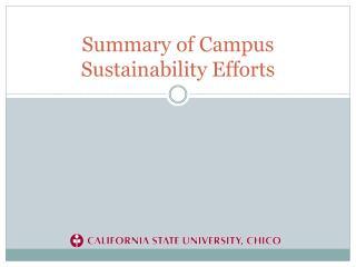 Summary of Campus Sustainability Efforts