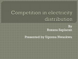 Competition in electricity distribution