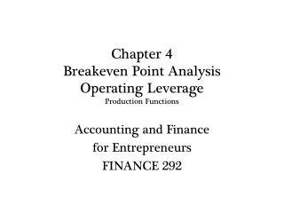 Chapter 4 Breakeven Point Analysis Operating Leverage  Production Functions