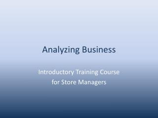 Analyzing Business
