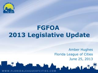 FGFOA  2013 Legislative Update