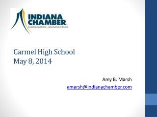 Carmel High School May 8, 2014