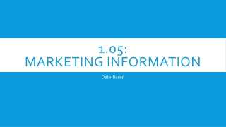 1.05:  Marketing information