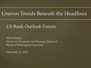 Uneven Trends Beneath the Headlines