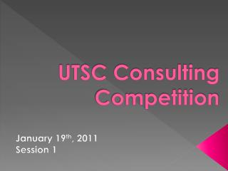 UTSC Consulting Competition