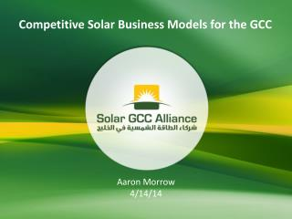Competitive Solar Business Models for the  GCC