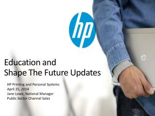 Education and  Shape The Future Updates