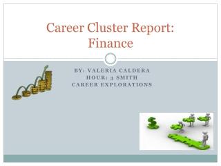 Career Cluster Report: Finance