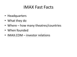 IMAX Fast Facts