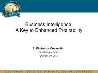 Business Intelligence: A Key to Enhanced Profitability