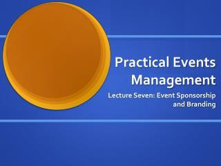 Practical Events Management