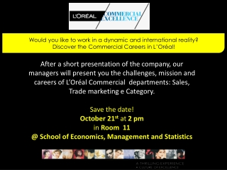 Would  you like to work in a dynamic and international reality? Discover the  Commercial Careers in  L'Oréal !