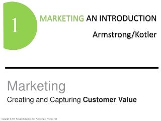 Marketing Creating and Capturing  Customer Value