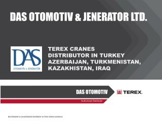 TEREX CRANES  DISTRIBUTOR IN  TURKEY  AZERBAIJAN, TURKMENISTAN, KAZAKHISTAN, IRAQ