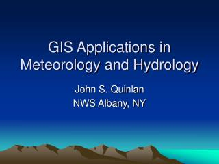 gis applications in meteorology and hydrology