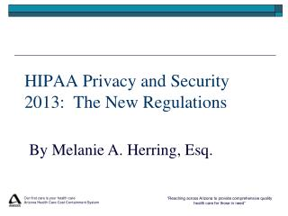 HIPAA Privacy and Security 2013:  The New Regulations