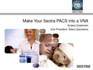 Make Your Sectra PACS into a VNA