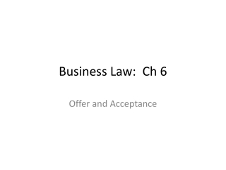 Business Law:  Ch 6