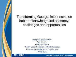 Transforming Georgia into innovation hub and knowledge led economy: challenges and opportunities