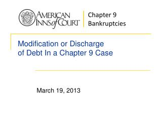 Modification or Discharge  of Debt In a Chapter 9 Case