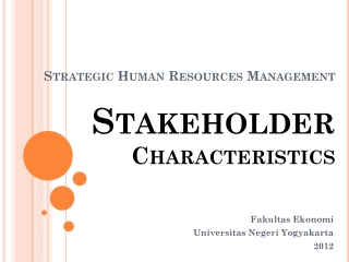 Strategic Human Resources Management Stakeholder  Characteristics
