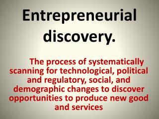 Entrepreneurial discovery.