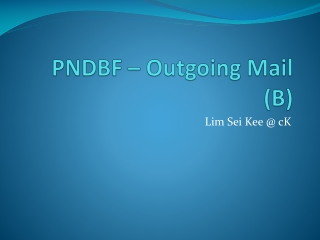 PNDBF – Outgoing Mail (B)