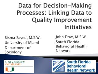 Data for Decision-Making Processes: Linking Data to Quality Improvement Initiatives