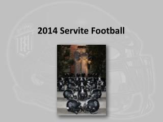 2014 Servite Football