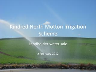 Kindred North Motton Irrigation Scheme