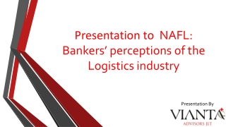 Presentation to NAFL: Bankers' perceptions of the Logistics industry