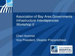 Association of Bay Area Governments Infrastructure Interdepencies Workshop II