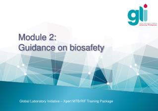 Module  2:  Guidance on biosafety