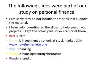 The following slides were part of our study on personal finance.