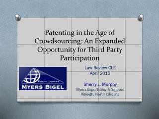 Patenting in the Age of  Crowdsourcing : An Expanded Opportunity for Third Party Participation