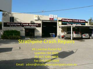 Strathpine Crash Repairs