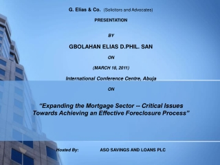 G. Elias & Co.   (Solicitors and Advocates) PRESENTATION BY GBOLAHAN ELIAS D.PHIL. SAN ON (MARCH 18, 2011) Internationa