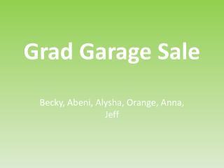 Grad Garage Sale