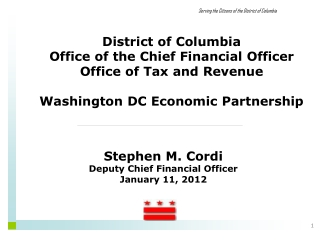 District of Columbia Office of the Chief Financial Officer Office of Tax and Revenue Washington DC Economic Partnership
