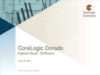 CoreLogic Dorado Hybrid Cloud -  SVForum