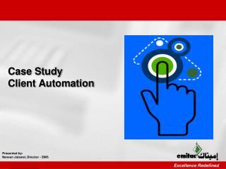 Case Study Client Automation