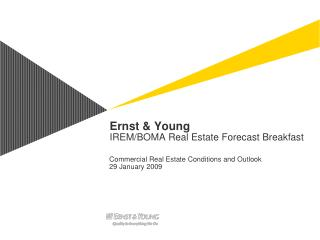 Ernst & Young  IREM/BOMA Real Estate Forecast Breakfast