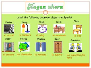 Label the following bedroom objects  in  Spanish