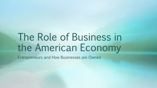The Role of Business in the American Economy