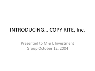 INTRODUCING… COPY RITE, Inc.