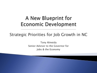 A New Blueprint for  Economic Development
